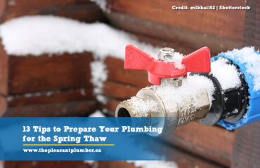 13 Tips to Prepare Your Plumbing for the Spring Thaw