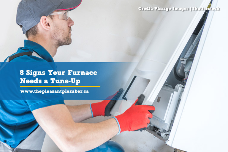 8 Signs Your Furnace Needs a Tune-Up